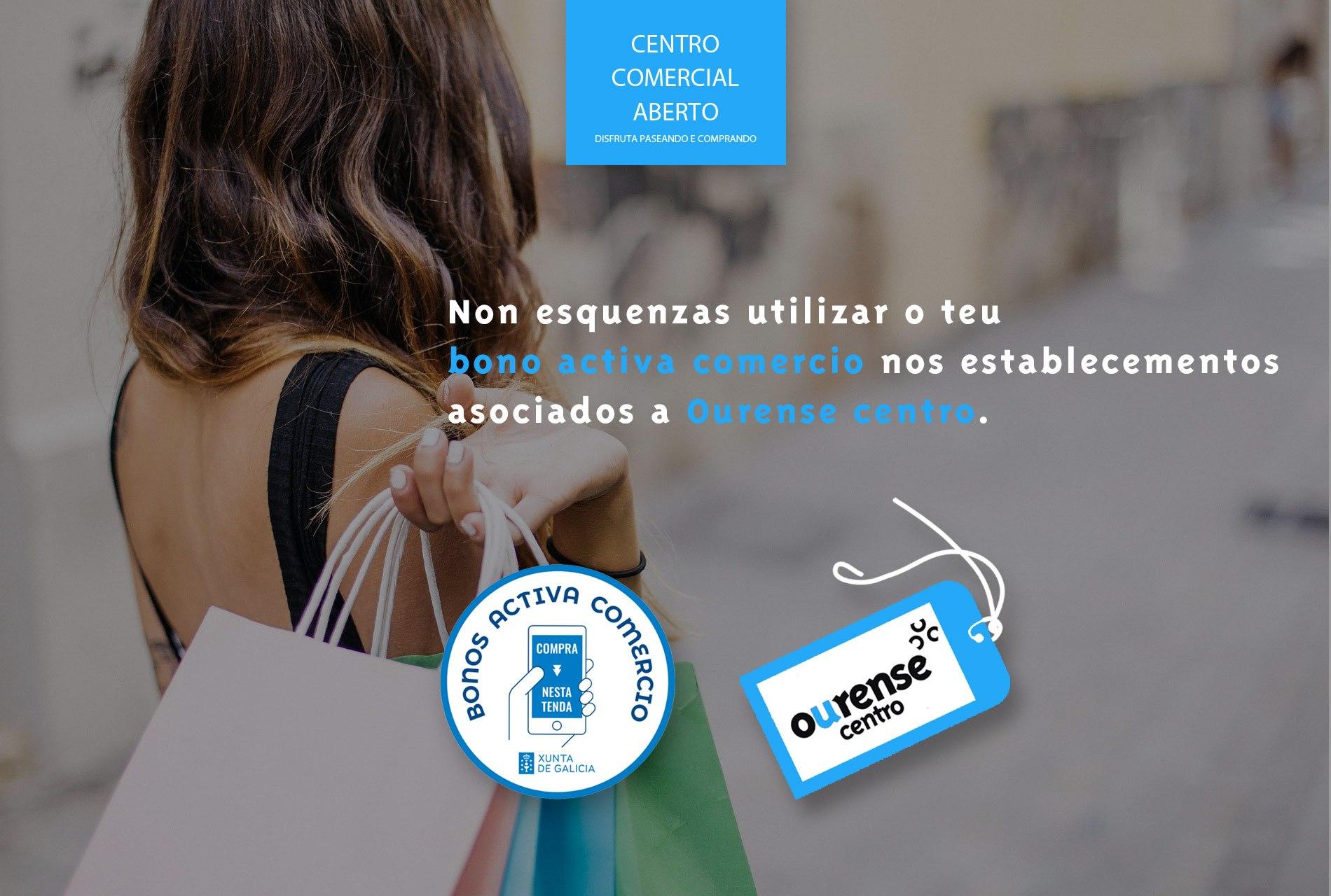 Utiliza o teu bono activa comercio nos establecementos asociados a Ourense Centro