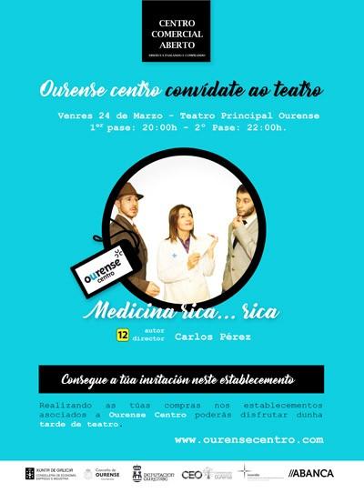Los establecimientos asociados a Ourense Centro te invitan al teatro.
