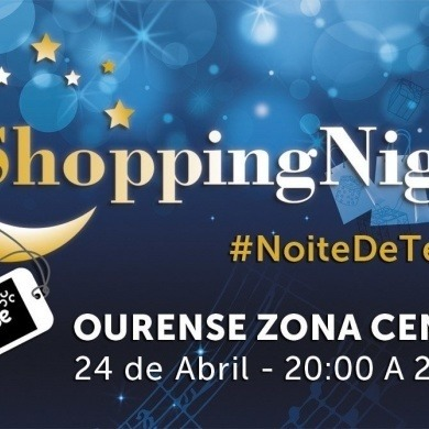 III Shopping Night Ourense zona Centro