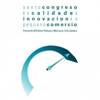 VI Congreso de Calidade e Innovación no Pequeno Comercio